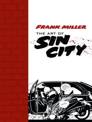 The Art of Sin City - Miller, Frank
