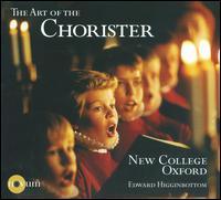 The Art of the Chorister - Collegium Novum; David Newsholme (organ); Henry Jenkinson (vocals); Henry Jenkinson (treble); Nicholas Wearne (organ);...