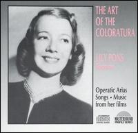 The Art of the Coloratura - Frances Blaisdell (flute); Frank La Forge (piano); George Possell (flute); Giuseppe de Luca (baritone); Lily Pons (soprano)