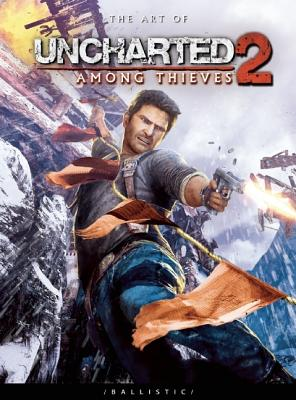 The Art of Uncharted 2: Among Thieves - Wade, Daniel P (Editor)