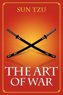 The Art of War - Tzu, Sun