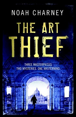 The Art Thief - Charney, Noah