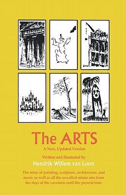 The Arts - Van Loon, Hendrik Willem