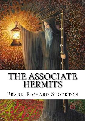The Associate Hermits - Stockton, Frank Richard