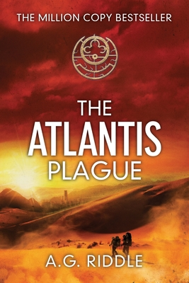 The Atlantis Plague: A Thriller (the Origin Mystery, Book 2) - Riddle, A G