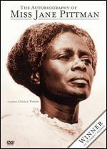 The Autobiography of Miss Jane Pitman