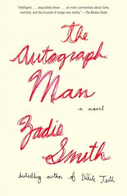 The Autograph Man - Smith, Zadie