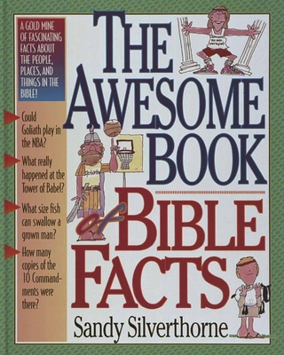 The Awesome Book of Bible Facts - Silverthorne, Sandy