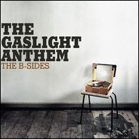 The B-Sides - The Gaslight Anthem