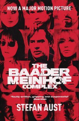 The Baader-Meinhof Complex - Aust, Stefan