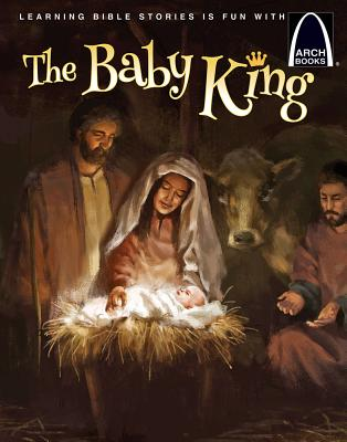The Baby King - Arch Books -