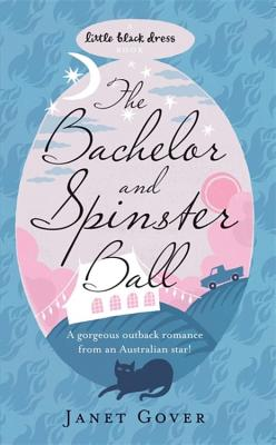 The Bachelor and Spinster Ball - Gover, Janet
