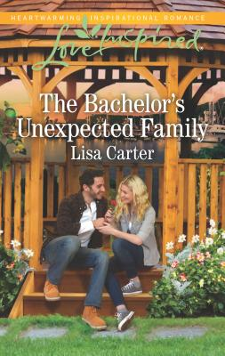 The Bachelor's Unexpected Family - Carter, Lisa