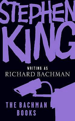 The Bachman Books - King, Stephen, and Bachman, Richard