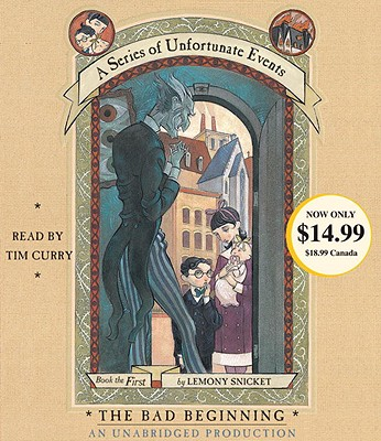 The Bad Beginning - Snicket, Lemony, and Curry, Tim (Performed by)