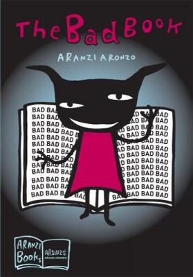The Bad Book - Aronzo, Aranzi