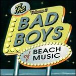 The Bad Boys of Beach Music, Vol. 2