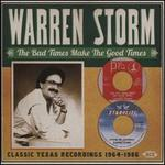 The Bad Times Make the Good Times: Classic Texas Recordings 1964-1986
