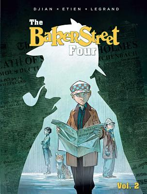 The Baker Street Four, Vol. 2 - Djian, Jean-Blaise, and Legrand, Olivier