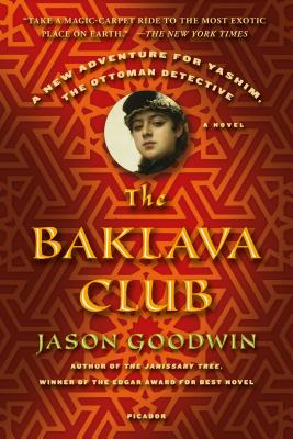 The Baklava Club - Goodwin, Jason