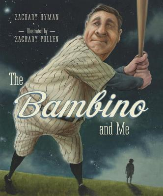 The Bambino and Me - Hyman, Zachary