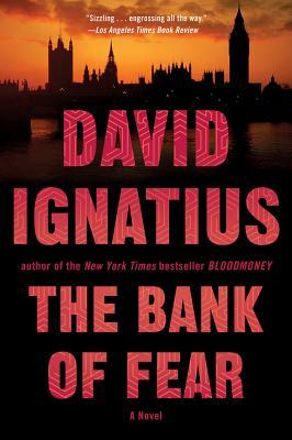 The Bank of Fear - Ignatius, David