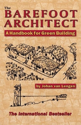 The Barefoot Architect - Van Lengen, Johan
