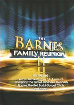 The Barnes Family Reunion II