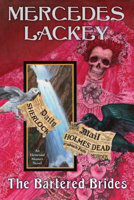 The Bartered Brides - Lackey, Mercedes