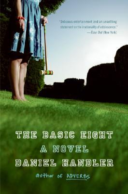The Basic Eight - Handler, Daniel