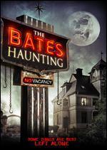 The Bates Haunting