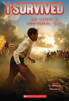 The Battle of Gettysburg, 1863 - Tarshis, Lauren