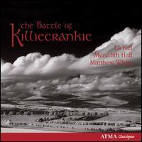 The Battle of Killiecrankie - La Nef; Matthew White (counter tenor); Meredith Hall (soprano)