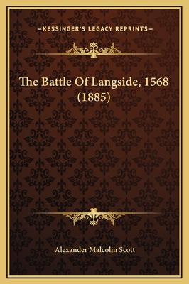 The Battle of Langside, 1568 (1885) - Scott, Alexander Malcolm