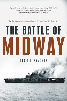 The Battle of Midway - Symonds, Craig L