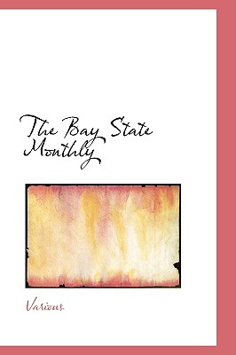 The Bay State Monthly - Various