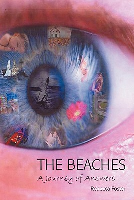 The Beaches: A Journey of Answers - Foster, Rebecca