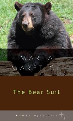 The Bear Suit - Maretich, Marta