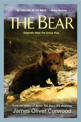 The Bear - Curwood, James Oliver
