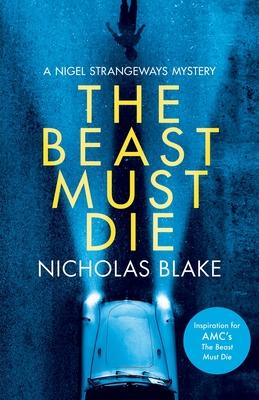 The Beast Must Die - Blake, Nicholas