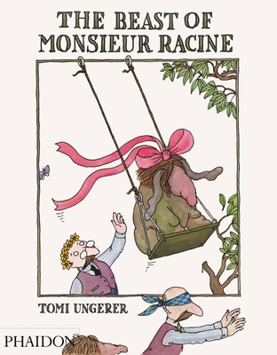 The Beast of Monsieur Racine - Ungerer, Tomi