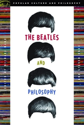 The Beatles and Philosophy - Baur, Michael (Editor)