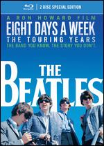 The Beatles: Eight Days a Week - The Touring Years [Blu-ray] [2 Discs] - Ron Howard