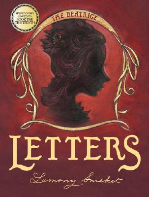 The Beatrice Letters - Snicket, Lemony