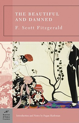 The Beautiful and Damned - Fitzgerald, F Scott, and Harleman, Pagan (Introduction by), and Stade, George, Professor (Consultant editor)