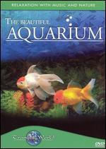The Beautiful Aquarium