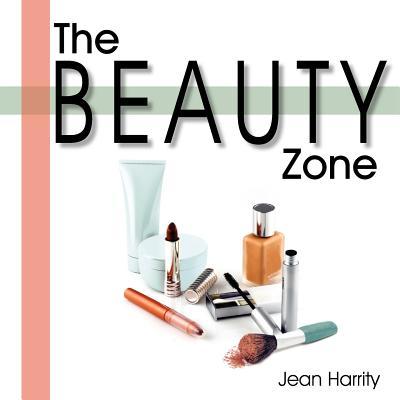 The Beauty Zone - Harrity, Jean