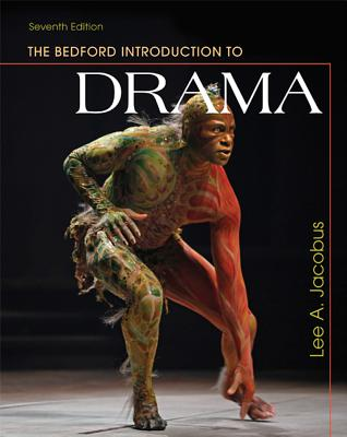 The Bedford Introduction to Drama - Jacobus, Lee A
