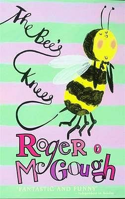 The Bee's Knees - McGough, Roger