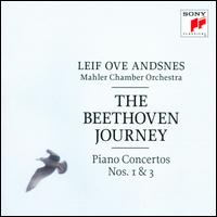 The Beethoven Journey: Piano Concertos Nos. 1 & 3 - Leif Ove Andsnes (piano); Mahler Chamber Orchestra; Leif Ove Andsnes (conductor)